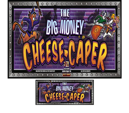 BIG MONEY CHEESE CAPER